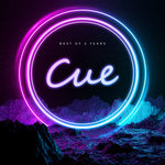 CUE - 2 Years Of Driving Electronic Music