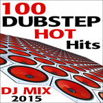 100 Dubstep Hot Hits DJ Mix 2015
