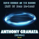 Nuff Of Dem Re-Load (Anthony Granata Remix)