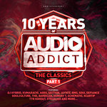 10 Years Of Audio Addict Records: The Classics Part 1