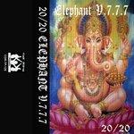 20/20 Elephant V.7.7.7 (Explicit)