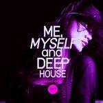 Me, Myself & Deep-House Vol 1