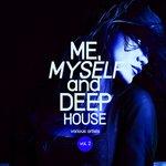 Me, Myself & Deep-House Vol 2