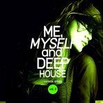 Me, Myself & Deep-House Vol 3
