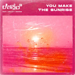 You Make The Sunrise (Ridney Remix)