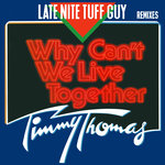 Why Can't We Live Together (LNTG Remixes)