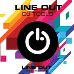 Line Out DJ Tools