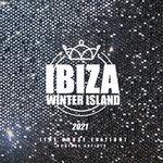 Ibiza Winter Island 2021 (The House Edition)