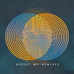 Repeat My Remixes