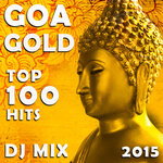 Goa Gold Top 100 Hits DJ Mix 2015 (unmixed tracks)