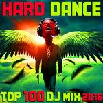 Hard Dance 2016 Top 100 DJ Mix