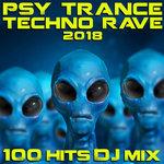Psy Trance Techno Rave 2018 100 Hits DJ Mix