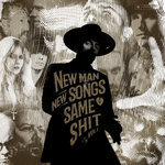 New Man, New Songs, Same Shit Vol 1 (Deluxe Version)