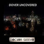Dover Uncovered
