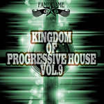 Kingdom Of Progressive House Vol 9