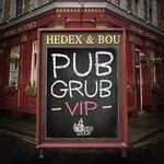 Pub Grub (VIP)