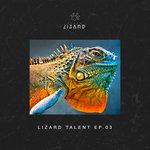Lizard Talent EP 3