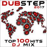 Dubstep 2017 Top 100 Hits DJ Mix (unmixed tracks)
