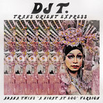 "Trans Orient Express (Adana Twins ""A Night At EGO"" version - edit)"