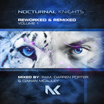 Nocturnal Knights Reworked & Remixed Vol 1
