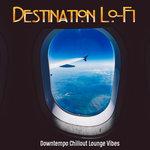 Destination Lo-Fi
