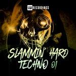 Slammin' Hard Techno Vol 1