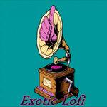 Exotic Lofi