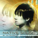 Native Sound By Mitsumoto