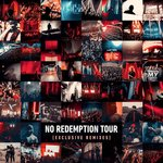 No Redemption Tour