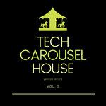 Tech House Carousel Vol 3