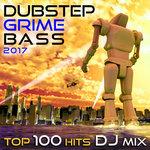 Dubstep Grime Bass 2017 Top 100 Hits DJ Mix