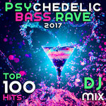 Psychedelic Bass Rave 2017 Top 100 Hits DJ Mix (unmixed tracks)