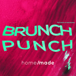 Home Made Presents Brunch Punch, Vol  1