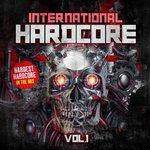 International Hardcore Vol 1: Hardest Hardcore In The Mix