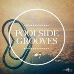 Poolside Grooves #7