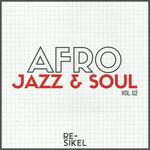 Afro Jazz & Soul Vol 02