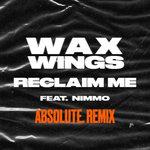 Reclaim Me (ABSOLUTE. Remix)