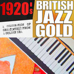1920s British Jazz Gold