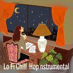 Lo Fi Chill  Hop Nstrumental