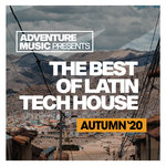 The Best Of Latin Tech House (Autumn '20)