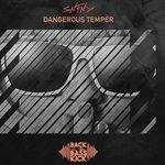 Dangerous Temper