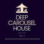 Deep-House Carousel Vol 3