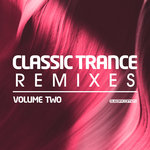 Classic Trance Remixes Vol 2