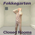 Closed Rooms (Dance Versions)