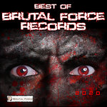 Best Of Brutal Force Records 2020