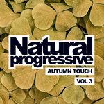 Natural Progressive Vol 3: Autumn Touch