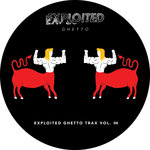 Shir Khan Presents Exploited Ghetto Trax Vol 06