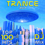 Trance 2017 Top 100 Hits DJ Mix
