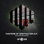 Masters Of Destruction EP