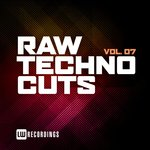 Raw Techno Cuts Vol 07
